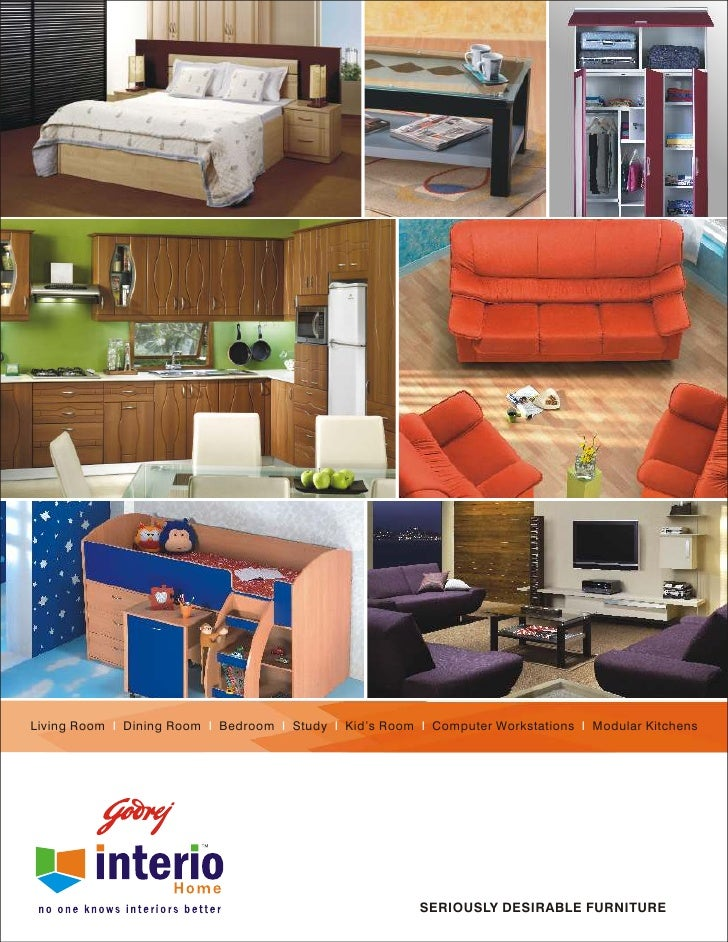 Godrej interio home catalogue  Living Room I Dining Room I Bedroom I Study  I Kid s Room I Computer Workstations I. Godrej interio home catalogue