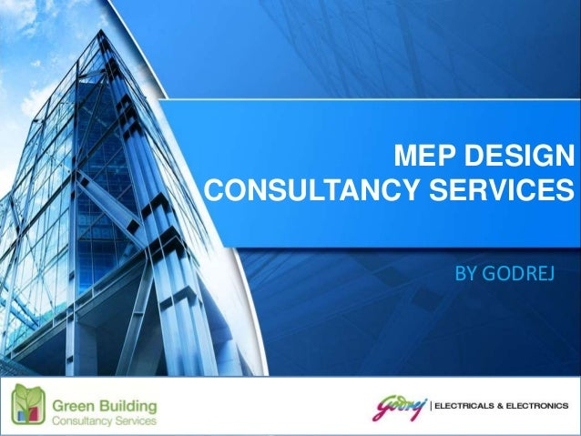 Godrej mep design consultancy services for Design consultancy