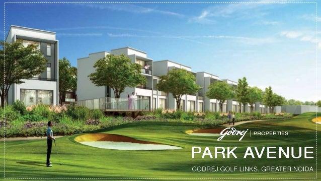 "Godrej Properties Launching Soon ""Park Avenue"" @ Golf Links, Sec-27 Greater Noida."