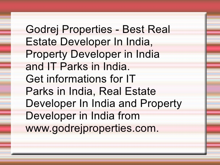 Godrej Properties - Best Real  Estate Developer In India,  Property Developer in India  and IT Parks in India.  Get inform...