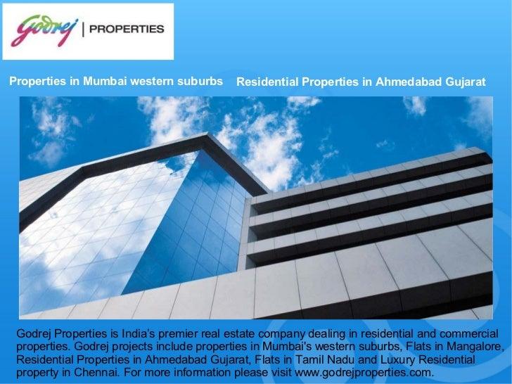 Properties in Mumbai western suburbs       Residential Properties in Ahmedabad Gujarat Godrej Properties is India's premie...