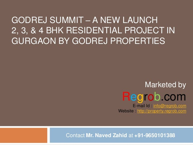 GODREJ SUMMIT – A NEW LAUNCH 2, 3, & 4 BHK RESIDENTIAL PROJECT IN GURGAON BY GODREJ PROPERTIES  Marketed by  Regrob.com E-...