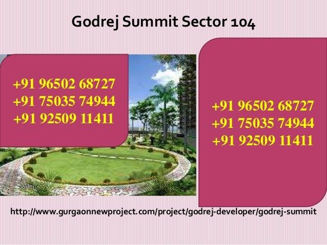 Godrej Summit Sector 104  +91 96502 68727 +91 75035 74944 +91 92509 11411  +91 96502 68727 +91 75035 74944 +91 92509 11411...