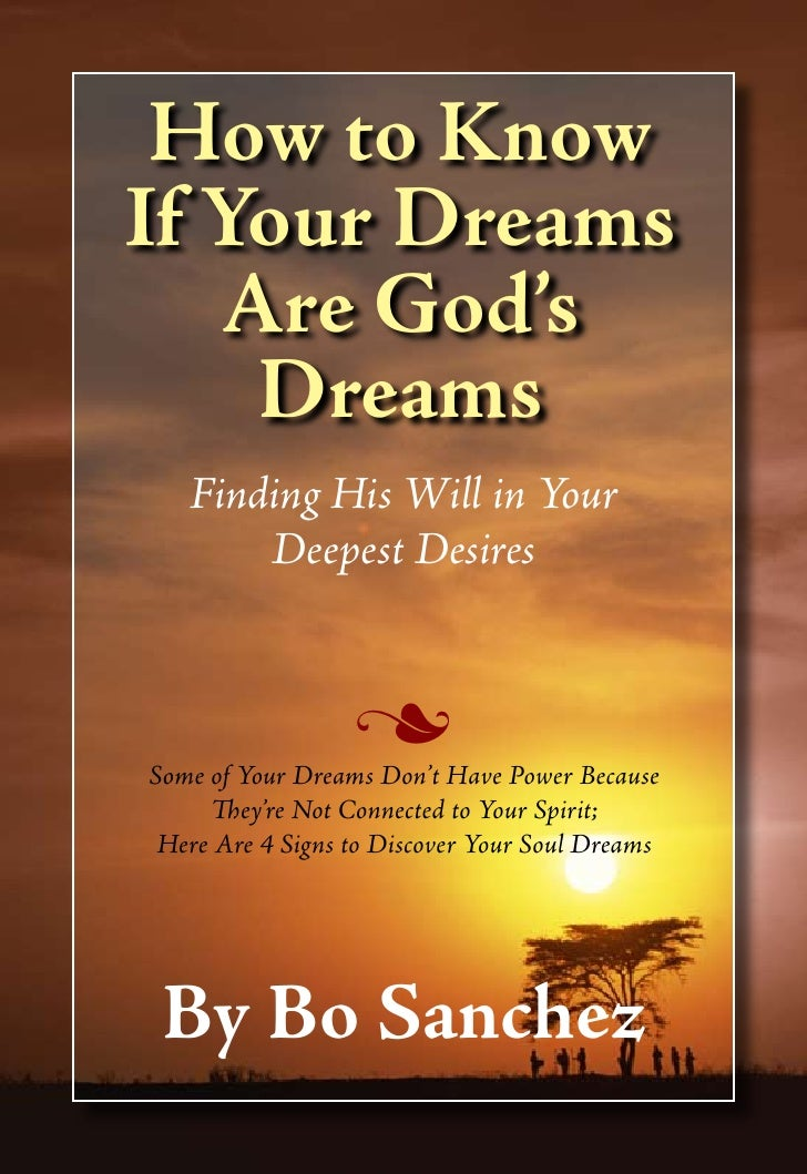 How to Know If Your Dreams    Are God's     Dreams    Finding His Will in Your        Deepest Desires                     ...