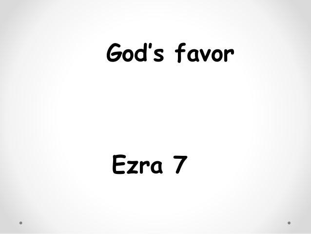 God's favor Ezra 7