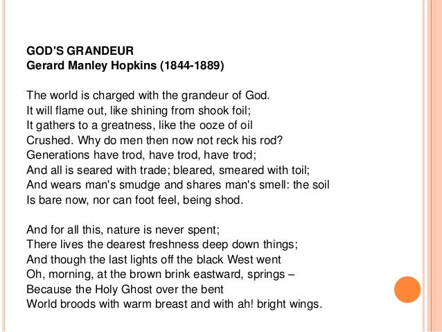 an analysis of the imagery and literary devices in george manley hopkins poem spring The poem felix randal is all about the relation between a spiritual healer & the sufferer, how both complement one this poem is an outcome of the above-mentioned relationship hopkins through his sonnet felix randal sketches images of a long illness and death of a farrier called felix randal.
