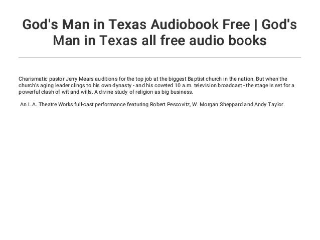 God's Man in Texas Audiobook Free | God's Man in Texas all