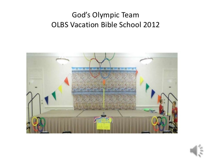 God's Olympic TeamOLBS Vacation Bible School 2012