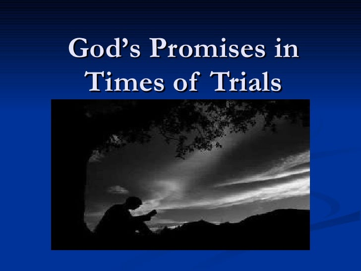 God's Promises in Times of Trials