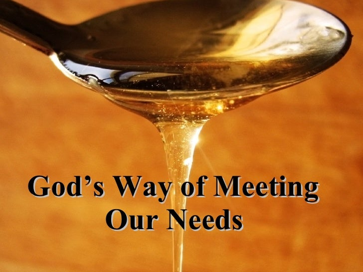God's Way of Meeting  Our Needs