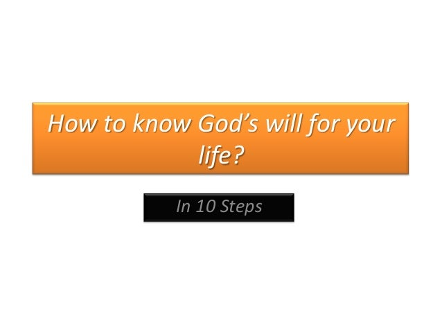 How to know God's will for your life? In 10 Steps