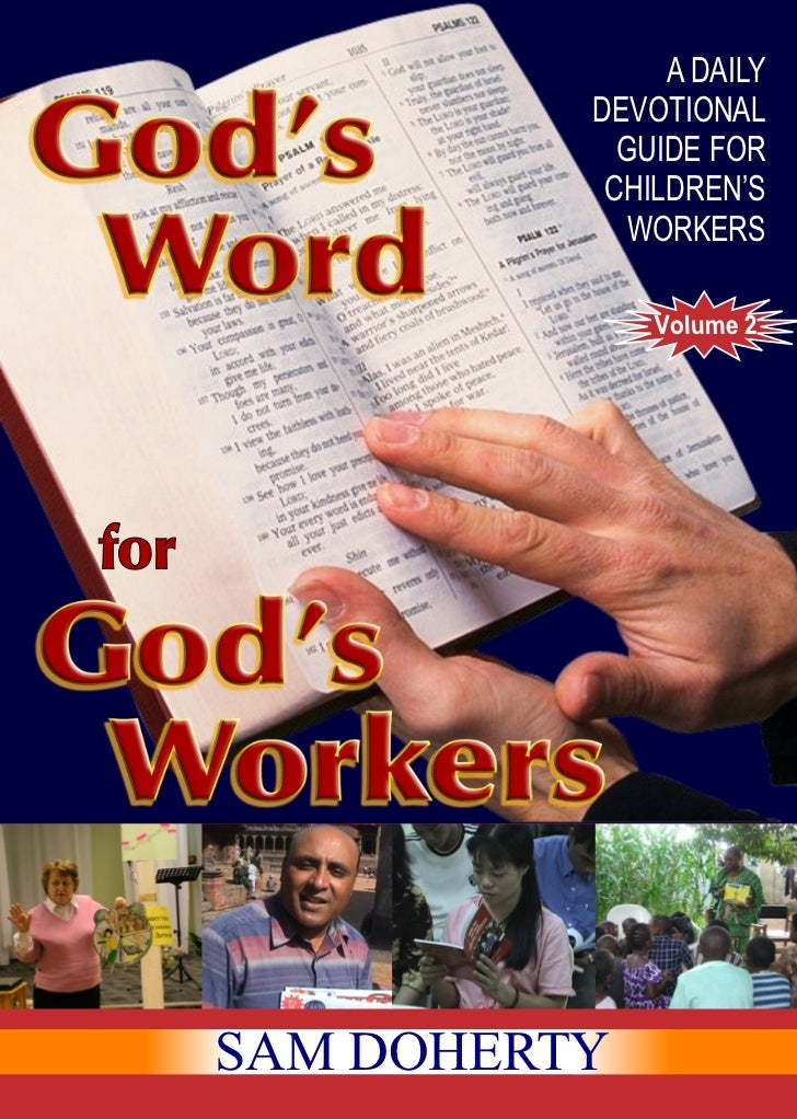 A DAILY          DEVOTIONAL            GUIDE FOR           CHILDREN'S            WORKERS              Volume 2SAM DOHERTY