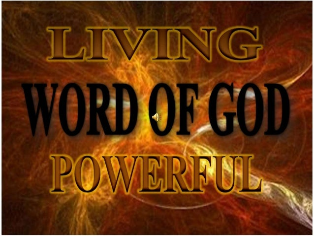 Image result for Image Word of God living and powerful