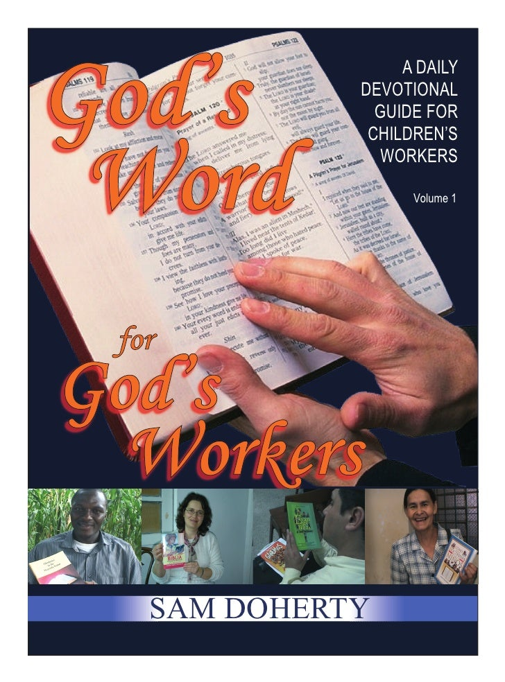 A DAILY          DEVOTIONAL            GUIDE FOR           CHILDREN'S            WORKERS                Volume 1SAM DOHERTY