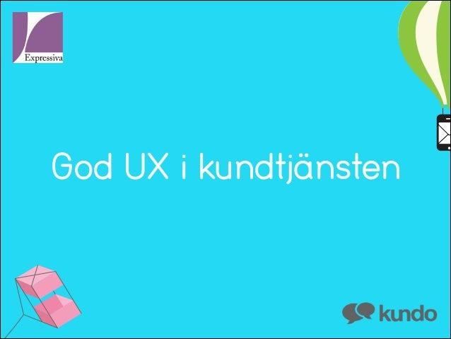 God UX i kundtjänsten