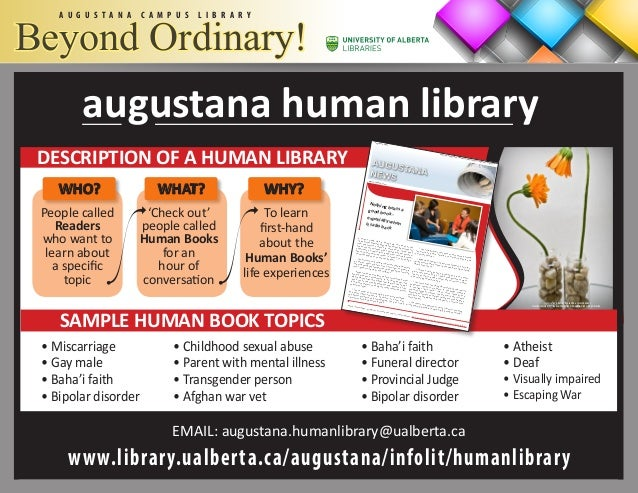 A U G U S T A N A C A M P U S L I B R A R Y Beyond Ordinary! To learn first-hand about the Human Books' life experiences '...
