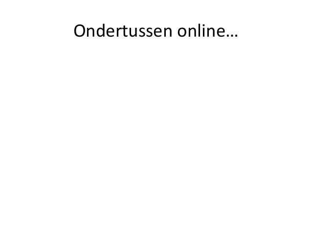 Ondertussen online…