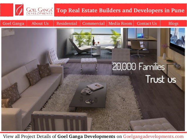 Top Real Estate Development Firms : Goel ganga developments best real estate property for