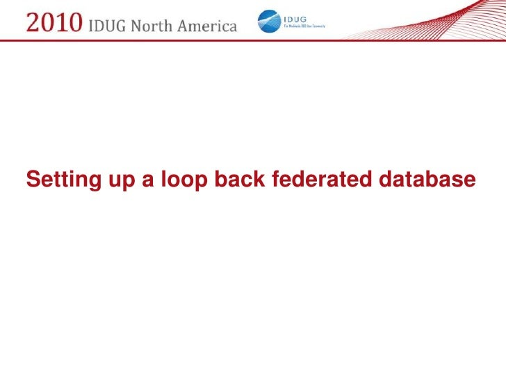 Setting up a loop back federated database