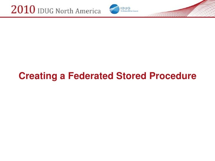 Creating a Federated Stored Procedure