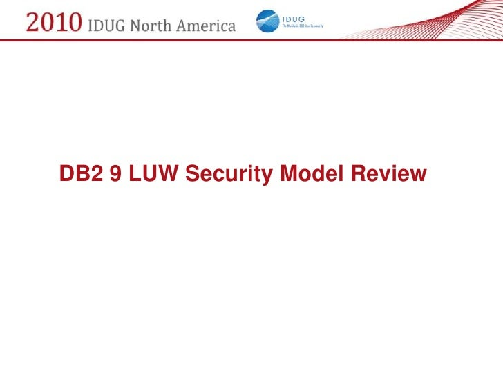 DB2 9 LUW Security Model Review