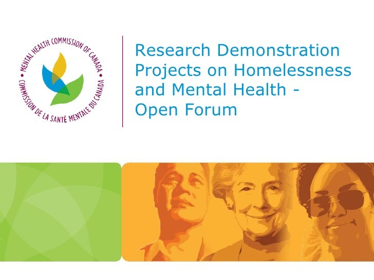Research Demonstration Projects on Homelessness and Mental Health - Open Forum