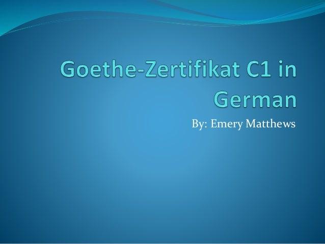 Goethe-Zertifikat C1 in German
