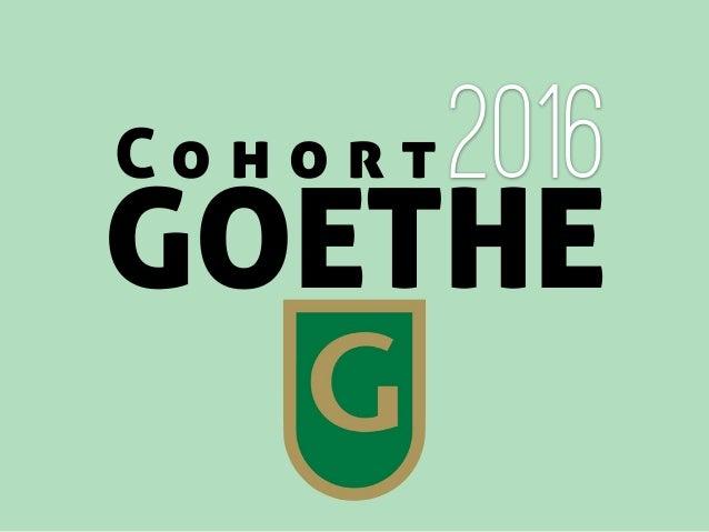 C o h o r t GOETHE 2016