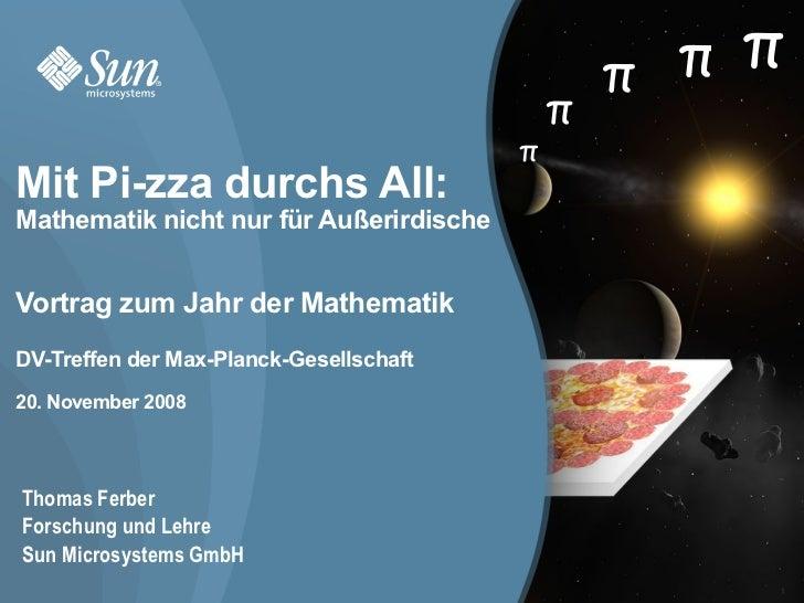 π π π                                             π                                         πMit Pi-zza durchs All:Mathema...