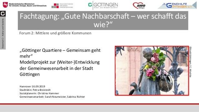 """DezernatC–KulturundSoziales Fachtagung: """"Gute Nachbarschaft – wer schafft das wie?"""" Forum 2: Mittlere und größere Kommunen..."""