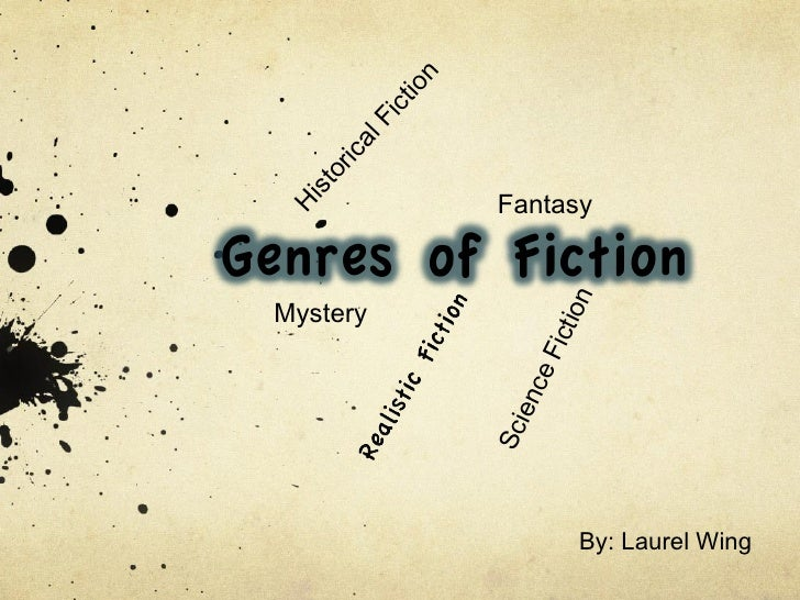 By: Laurel Wing Historical Fiction Science   Fiction Fantasy Mystery