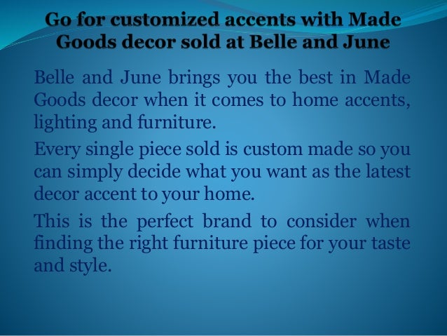 Find Made Goods Décor Online Custom Belle And June Home Decor