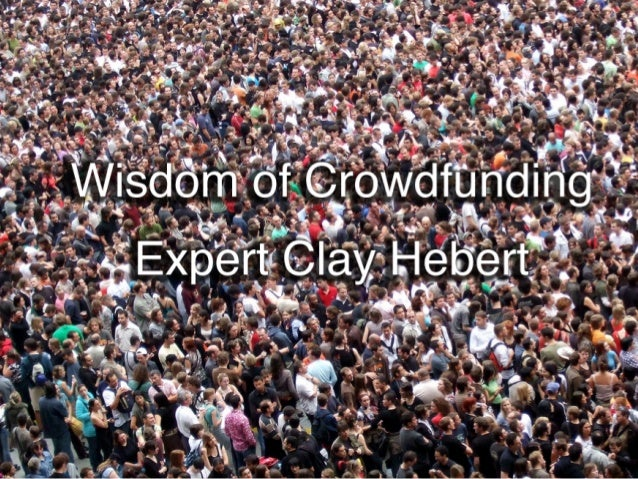 An Interview with Clay Hebert Founder Crowdfunding Hacks