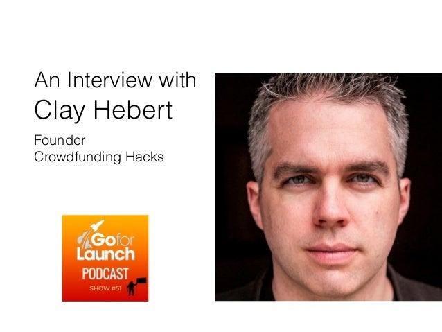 Wisdom of Crowdfunding Expert Clay Hebert Slide 2