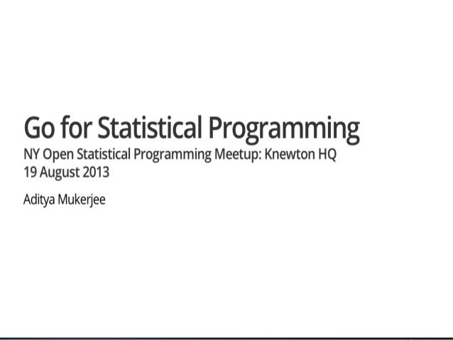 Go for statistical programming