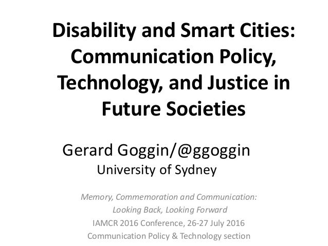 Memory, Commemoration and Communication: Looking Back, Looking Forward IAMCR 2016 Conference, 26-27 July 2016 Communicatio...