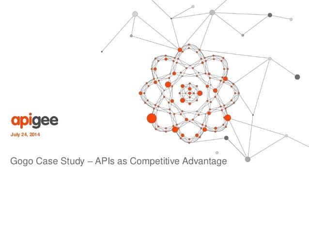 July 24, 2014 Gogo Case Study – APIs as Competitive Advantage