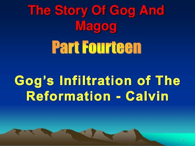 The Story Of Gog And       Magog                       1