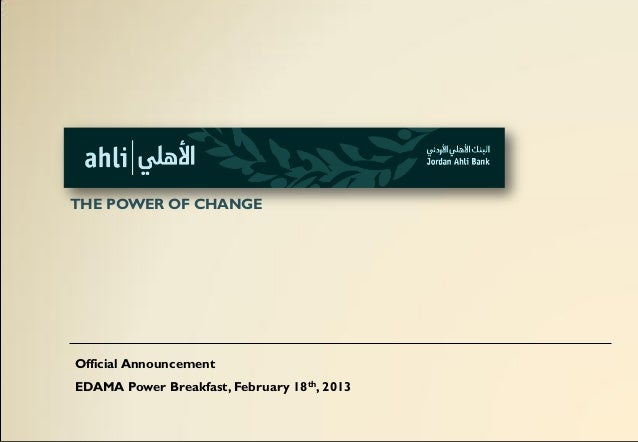 THE POWER OF CHANGEOfficial AnnouncementEDAMA Power Breakfast, February 18th, 2013