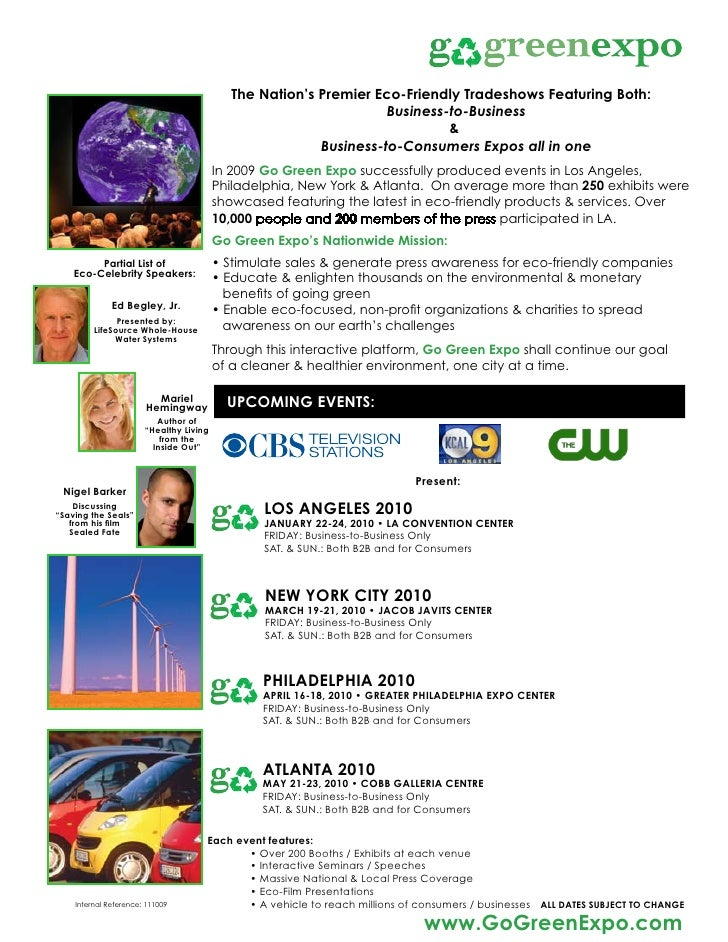 The Nation's Premier Eco-Friendly Tradeshows Featuring Both:                                                              ...