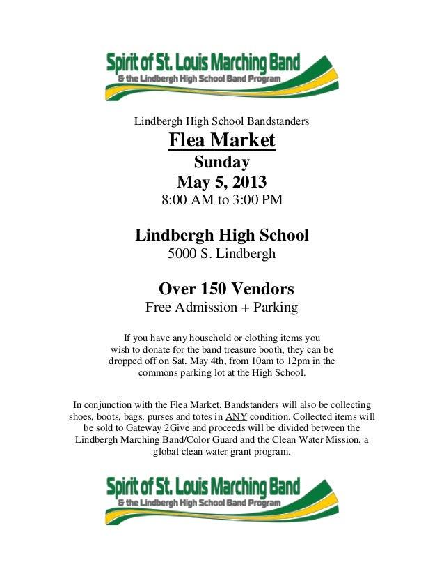 Lindbergh High School BandstandersFlea MarketSundayMay 5, 20138:00 AM to 3:00 PMLindbergh High School5000 S. LindberghOver...