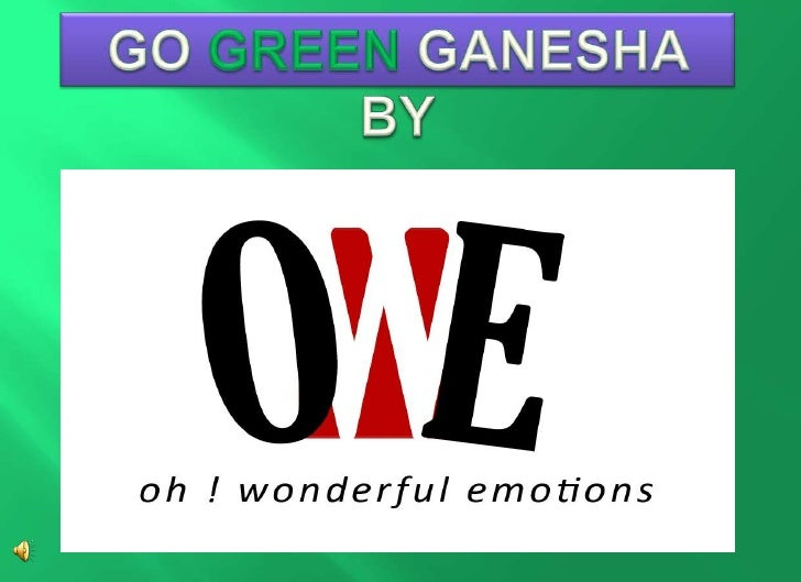 GO GREEN GANESHA BY<br />