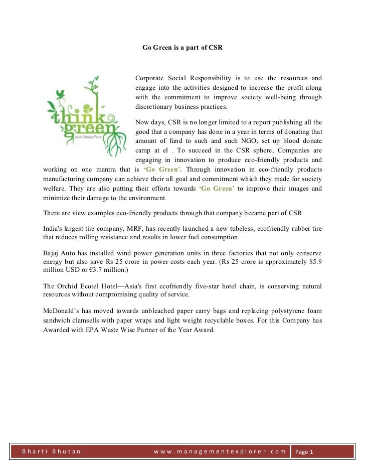 Go Green is a part of CSR                                   Corporate Social Responsibility is to use the resources and   ...