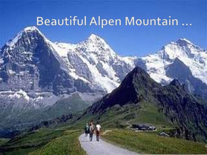 Beautiful Alpen Mountain …<br />