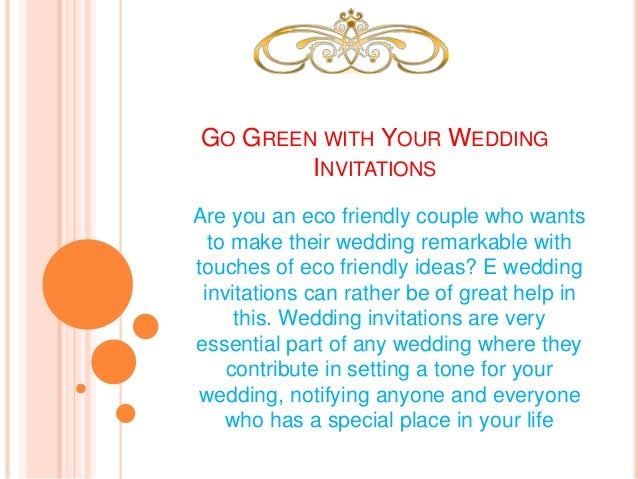 What Goes On A Wedding Invitation: Go Green With Your Wedding Invitations