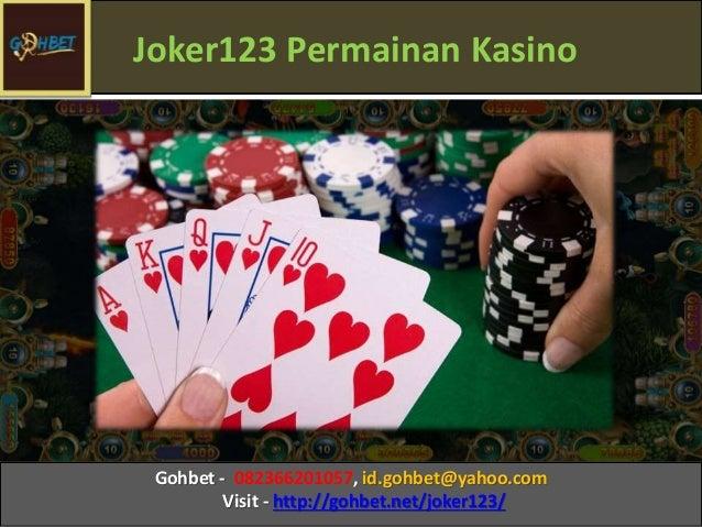 Joker123 Permainan Kasino Gohbet - 082366201057, id.gohbet@yahoo.com Visit - http://gohbet.net/joker123/