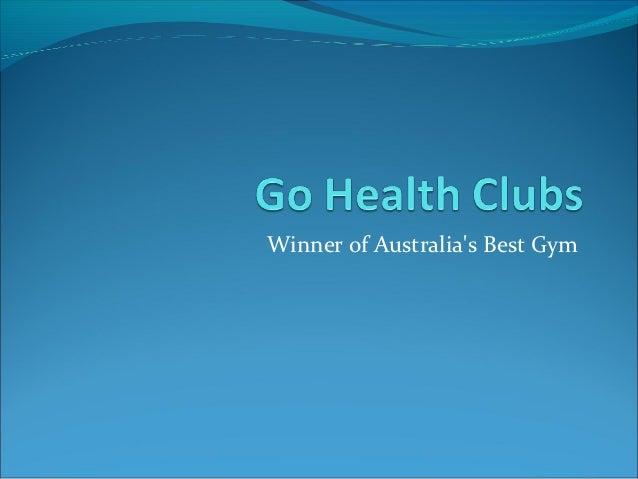 Winner of Australias Best Gym