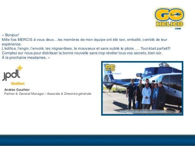 Voyages et Stratégies – News No 44 – 2 octobre 2012Le Québec vu du ciel avec GoHelico : des excursions à couper le souffle...