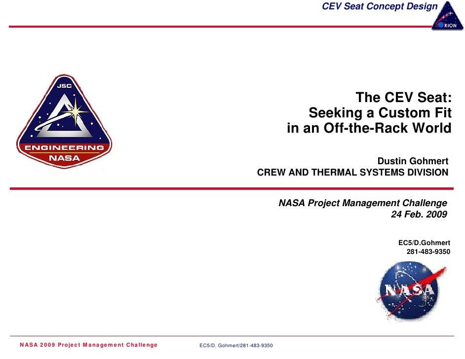 CEV Seat Concept Design                                                                                   The CEV Seat:   ...