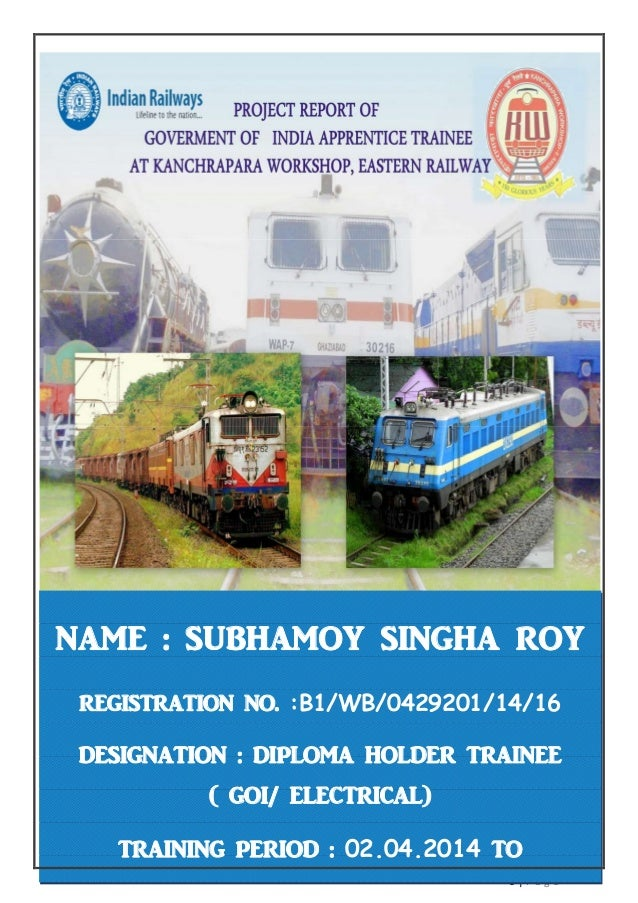 0 | P a g e NAME : SUBHAMOY SINGHA ROY REGISTRATION NO. :B1/WB/0429201/14/16 DESIGNATION : DIPLOMA HOLDER TRAINEE ( GOI/ E...